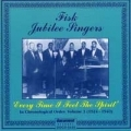 Fisk Jubilee Singers / Every Time I Feel The Spirit