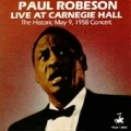 Paul Robeson / Live at Carnegie Hall