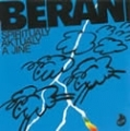 Berani / Spirituály, aktuály a jiné
